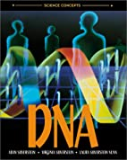 DNA (Science Concepts) by Alvin Silverstein