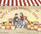 Apple Cider-Making Days (Single Titles) by…