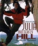 Fitzgerald, Dawn: Julia Butterfly Hill: Saving the Redwoods