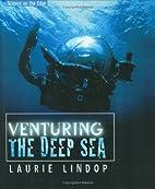 Venturing The Deep Sea (Science on the Edge)…