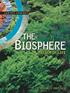 The Biosphere: Realm of Life (Earth's…