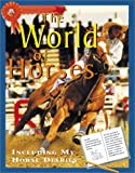 Webber, Toni: World Of Horses, The (Me and My Horse)