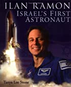 Ilan Ramon : Israel's First Astronaut by…