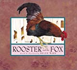 Ward, Helen: The Rooster and the Fox