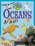 Oceans (Saving Our World) by Jane Parker