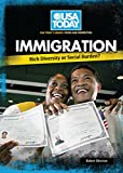 Morrow, Robert: Immigration: Rich Diversity or Social Burden? (USA Today's Debate: Voices & Perspectives)