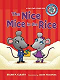 Cleary, Brian P.: The Nice Mice in the Rice: A Long Vowel Sounds Book (Sounds Like Reading)