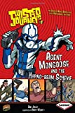 Jolley, Dan: Agent Mongoose and the Hypno-beam Scheme (Twisted Journeys)