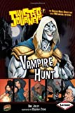 Jolley, Dan: Vampire Hunt (Twisted Journeys)