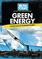 Green Energy: Crucial Gains or Economic…