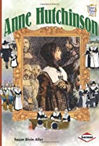 Anne Hutchinson (History Maker Bios) by…