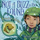 Not a Buzz to Be Found: Insects in Winter by…