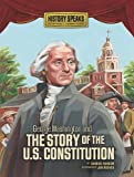 Ransom, Candice: George Washington and the Story of the U.S. Constitution (History Speaks: Picture Books Plus Reader's Theater)