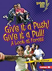 Give It a Push! Give It a Pull!: A Look at…