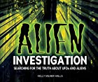Alien Investigation: Searching for the Truth…
