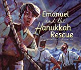 Heidi Smith Hyde: Emanuel and the Hanukkah Rescue