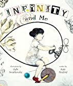 Infinity and Me (Carolrhoda Picture Books)…