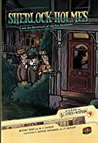 Sherlock Holmes and the Adventure of the Six…