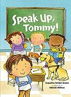 Speak Up, Tommy! (Kar-Ben Favorites) by…