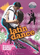 Latin Dance (On the Radar: Dance Culture) by…