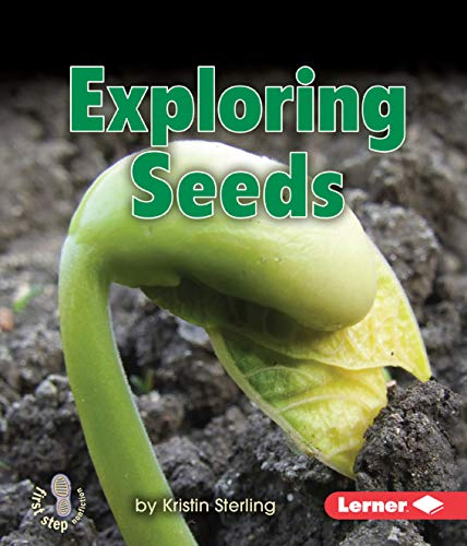 exploring-seeds-first-step-nonfiction-lets-look-at-plants