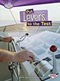 Walker, Sally M.: Put Levers to the Test (Searchlight Books)