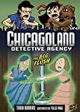 Trina Robbins: The Big Flush 4 (Chicagoland Detective Agency) (Graphic Universe)