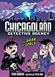 Trina Robbins: The Bark in Space (Chicagoland Detective Agency)