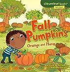 Fall Pumpkins: Orange and Plump (Cloverleaf…