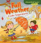 Fall Weather: Cooler Temperatures…