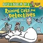 Raining Cats and Detectives (Guinea Pig, Pet…