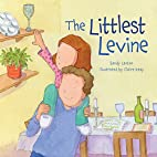The Littlest Levine (Passover) by Sandy…