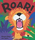 Roar! by Margaret Mayo