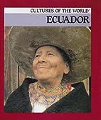 Ecuador (Cultures of the World) by Erin…