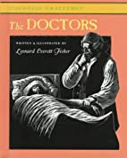 The Doctors by Leonard Everett Fisher