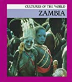 Zambia (Cultures of the World) by Timothy…