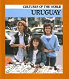 Uruguay (Cultures of the World) by Leslie…