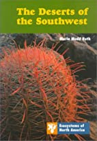 The Deserts of the Southwest (Ecosystems of…