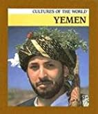 Yemen (Cultures of the World) by Anna…