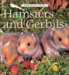 Hamsters and Gerbils (Perfect Pets) by…