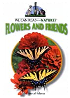 Flowers and Friends (We Can Read about…