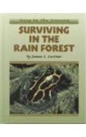 Surviving in the Rain Forest (Deep in the…