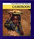Cameroon (Cultures of the World) by Sean…