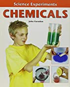 Chemicals (Science Experiments) by John…