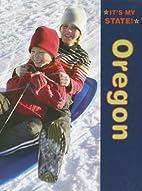 Oregon (It's My State!) by Joyce Hart
