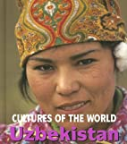 Uzbekistan (Cultures of the World) by…