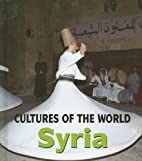 Syria (Cultures of the World) by Coleman…