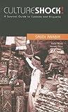 North, Peter: Culture Shock! Saudi Arabia: A Survival Guide to Customs and Etiquette (Culture Shock! Guides)