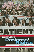 Patients' Rights (Open for Debate) by…
