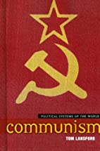 Communism (Political Systems of the World)…